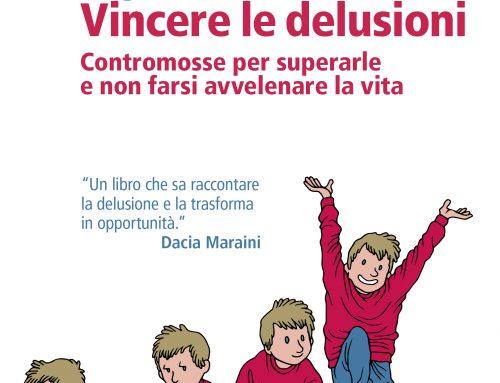 VINCERE LE DELUSIONI Edito Feltrinelli
