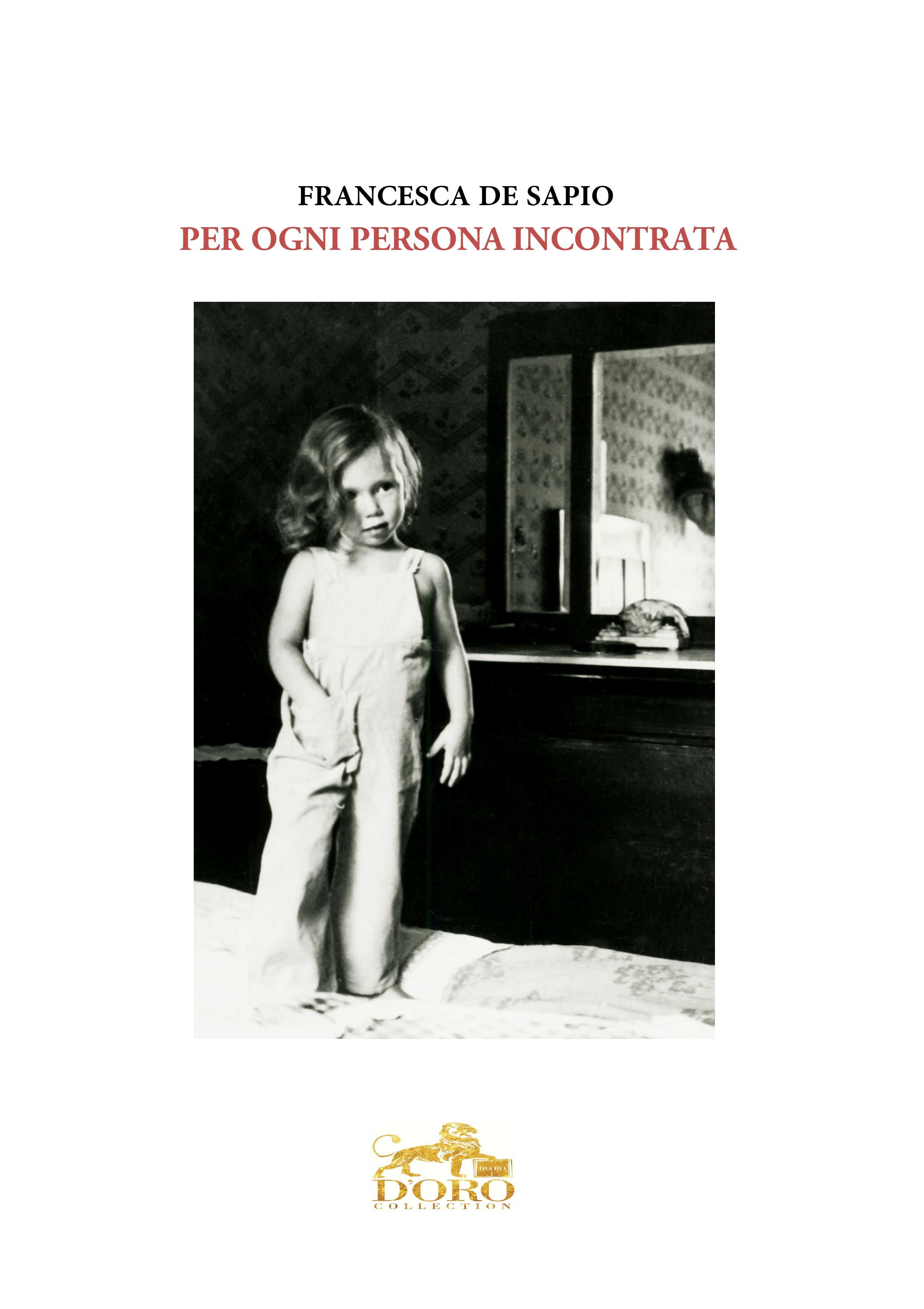 PER OGNI PERSONA INCONTRATA edito D'Oro Collection